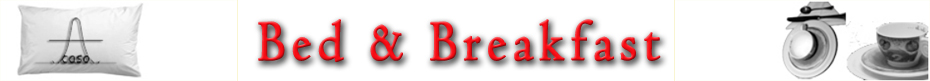 "Bed e Breakfast ""A Caso"""